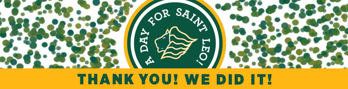 A Day for Saint Leo We Did It banner
