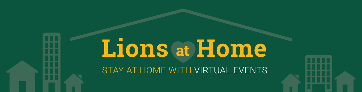 Lions at Home: Stay at Home with Saint Leo Virtual Events banner